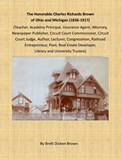 The Honorable Charles Richards Brown of Ohio and Michigan (1836-1917)