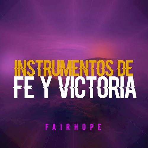 El Señor Es Mi Fortaleza Y Mi Canción By Fairhope On Amazon Music