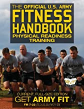 The Official US Army Fitness Handbook: Physical Readiness Training - Current, Full-Size Edition: Get Army Fit - 400+ Pages, Giant 8.5