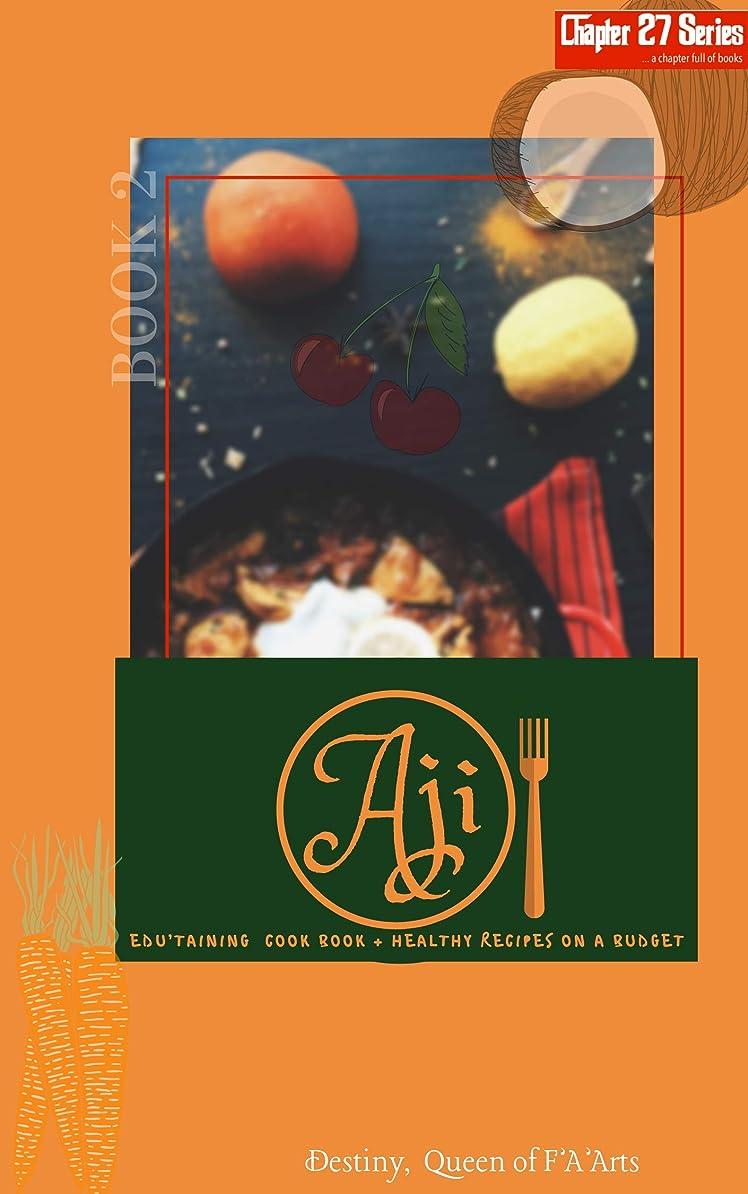 バウンス矛盾並外れてAji: Culinary Adventures of The Mad Queen (Chapter 27 Series Book 2) (English Edition)