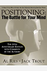 Positioning: The Battle for Your Mind, 20th Anniversary Edition Kindle Edition
