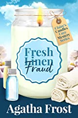 Fresh Linen Fraud: A cozy murder mystery packed with twists (Claire's Candles Cozy Mystery Book 5) Kindle Edition