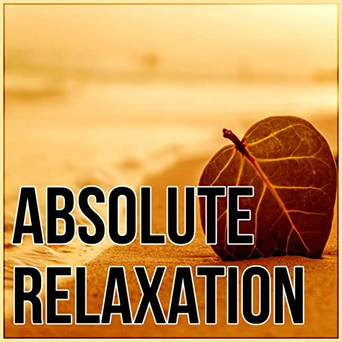 Absolute Relaxation - Nature Sounds, White Noise, Hypnotherapy