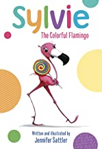 Sylvie: The Colorful Flamingo
