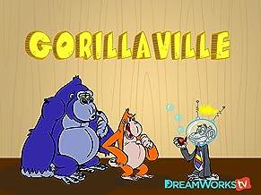 Gorillaville - Season 1