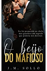 O Beijo do Mafioso : (Livro único) eBook Kindle