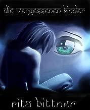 Die vergessenen Kinder: Herzensgeschichten (German Edition)