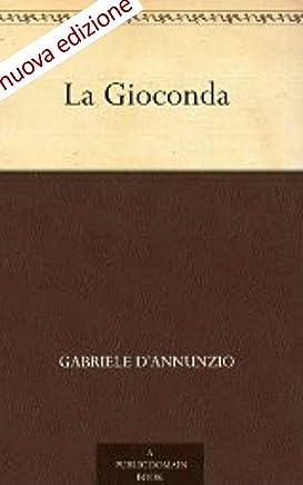 nuova edizione La Gioconda (Annotated)