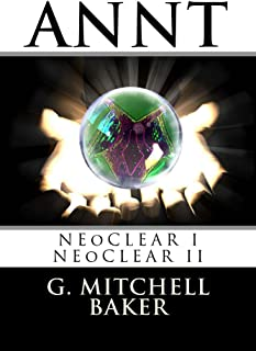 ANNT: NeoClear I & II: Adaptable NeoNature Technology (English Edition)