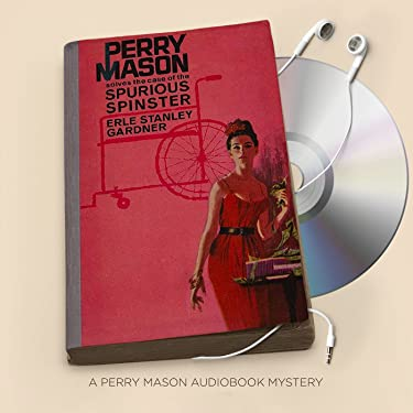 The Case of the Spurious Spinster: Perry Mason Series, Book 64
