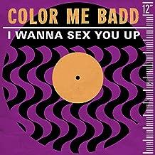 I Wanna Sex You Up (Single Version)