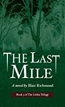 The Last Mile: The Lithia Trilogy, Book 3