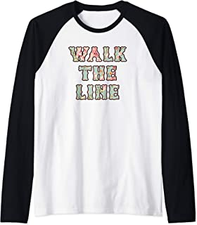 Walk The Line Floral Pattern Outlaw County Music Lovers Raglan Baseball Tee