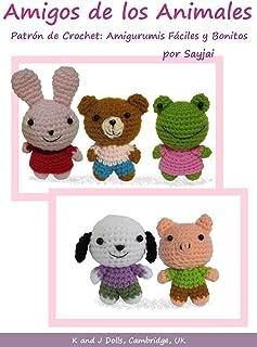 Amigos de los Animales Patrón de Crochet: Amigurumis Fáciles y Bonitos (Spanish Edition)
