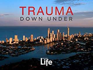 Trauma Down Under Season 1