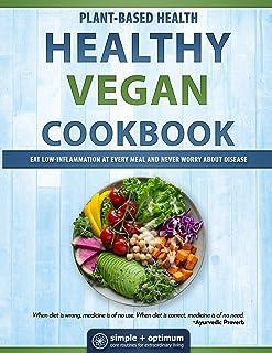Healthy Vegan Cookbook: Plant-Based Health
