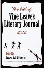 The Best of Vine Leaves Literary Journal 2012 Paperback