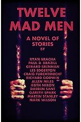Twelve Mad Men Kindle Edition