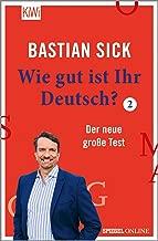 Wie gut ist Ihr Deutsch? 2: Der neue große Test