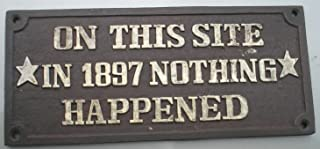 nothing happened here sign