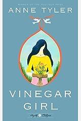 Vinegar Girl: William Shakespeare's The Taming of the Shrew Retold: A Novel (Hogarth Shakespeare) Kindle Edition