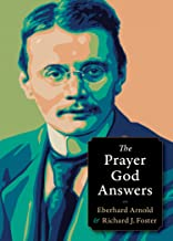 The Prayer God Answers (Plough Spiritual Guides: Backpack Classics)
