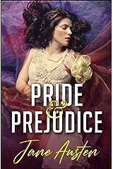 Pride and Prejudice ( The Original Classic Novel) Kindle Edition