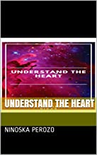 Understand The Heart (English Edition)