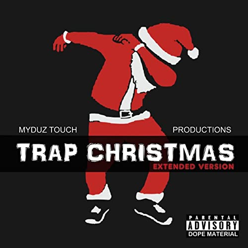 Christmas Trap Music.Trap Christmas Feat King Hundon Extended Version By