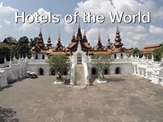 Clip: Hotels of the World