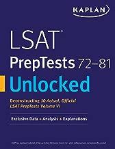 LSAT PrepTests 72-81 Unlocked: Exclusive Data + Analysis + Explanations (Kaplan Test Prep)