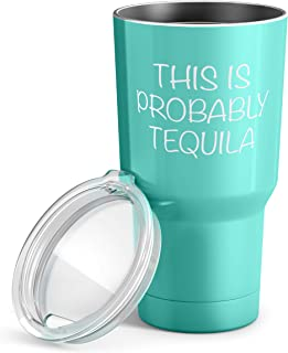 this is probably tequila