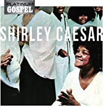 Platinum Gospel - Shirley Caesar