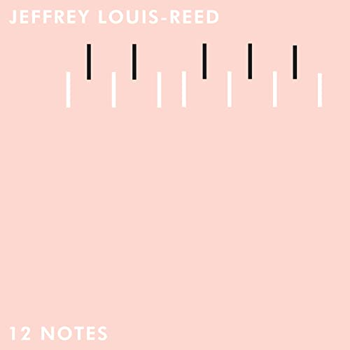 12 Notes (Sampler) by Jeffrey Louis-Reed on Amazon Music - Amazon com