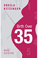 Birth over 35 Kindle Edition