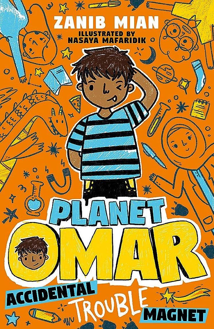 排出グラマー親密なPlanet Omar: Accidental Trouble Magnet: Book 1