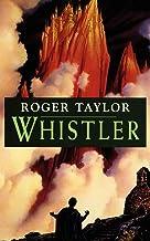 Whistler: A World of Hawklan novel
