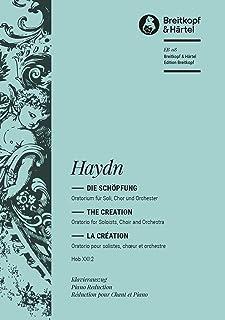 The Creation (Hob XXI:2) - Oratorio - soprano, tenor, bass, mixed choir and piano - vocal/piano score - (EB 118)