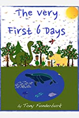 The Very First 6 Days Kindle Edition