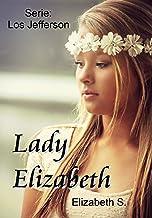 Lady Elizabeth (Los Jefferson nº 1) (Spanish Edition)