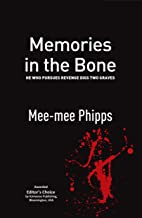 Memories in the Bone: He who pursues revenge digs two graves (The Chinese Diaspora)