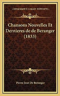 Chansons Nouvelles Et Dernieres de de Beranger (1833)