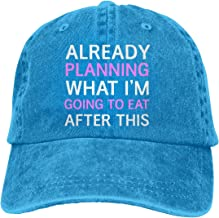 Already Planning What I'm Going to Eat After This Adjustable Cotton Denim Dad Hat Cowboy Hat