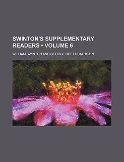 Swinton's Supplementary Readers (Volume 6)