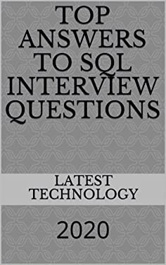 Top Answers to SQL interview Questions: 2020
