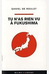 Tu n as rien vu a fukushima Paperback