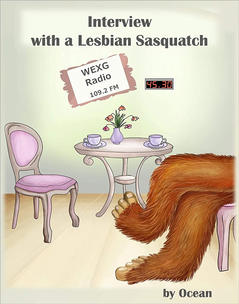 ポーズ年金クロールInterview with a Lesbian Sasquatch: She's intelligent, funny and sassy. And she has something to say. (English Edition)