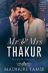 Mr & Mrs Thakur (Mr & Mrs Series Book 2) Kindle Edition