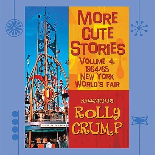More Cute Stories, Vol. 4: 1964-65 New York World's Fair