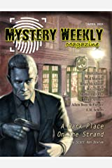 Mystery Weekly Magazine: April 2021 (Mystery Weekly Magazine Issues Book 68) Kindle Edition
